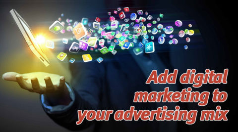 Add Digital Marketing or Internet Marketing To Your Advertising Mix